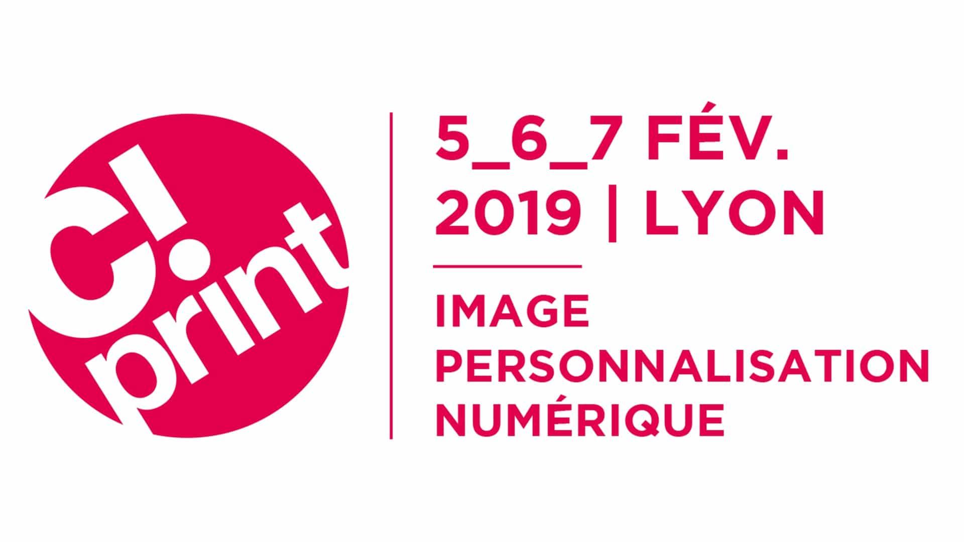 C!Print, le salon de la communication visuelle à Lyon